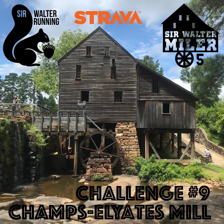 Strava Challenge #9 – Champs-ElYates Mill