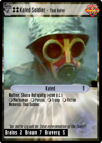 Unauthorized Dr Who CCG Kaled Soldier Thal Hater