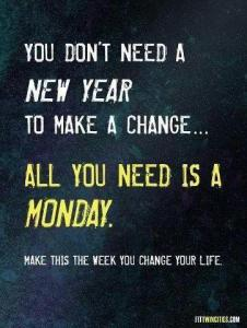 1 monday to change your life
