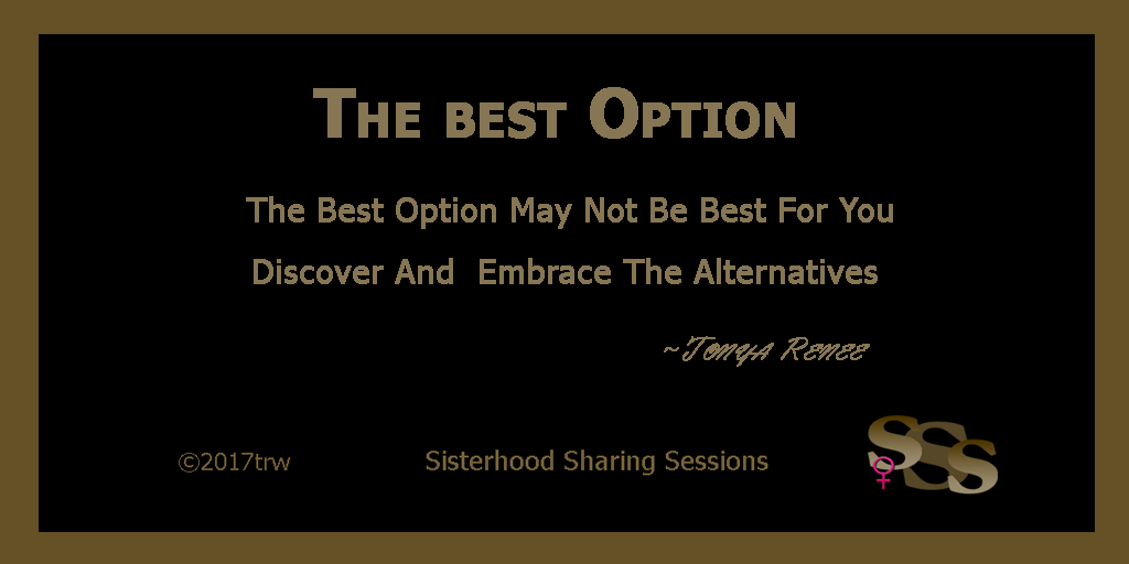 Option Quotes | Sisterhood Share Quotes The Best Option Power Of Women