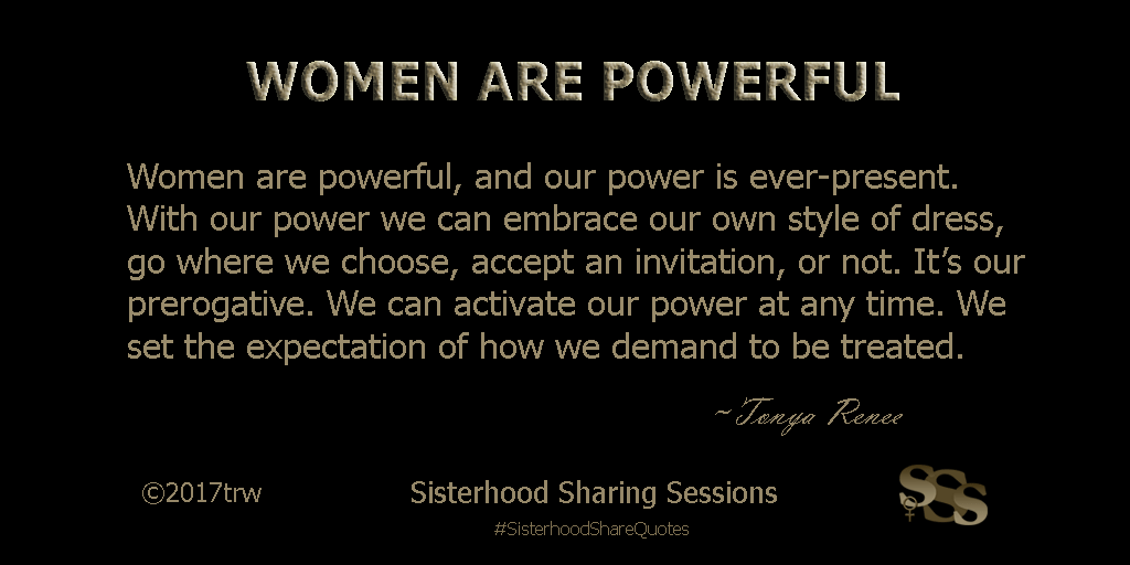 Power Of Women | Sisterhood Share Quotes: Women Are Powerful ...