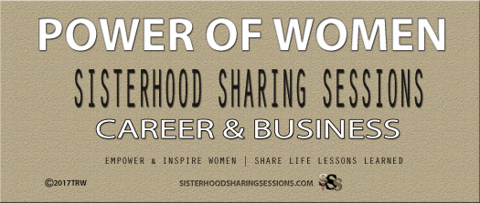 ower Of Women | Sisterhood Sessions | Career-Business