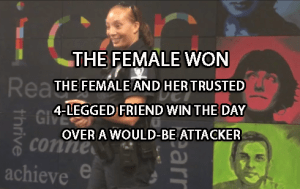 Woman And Dog Win Over Attacker