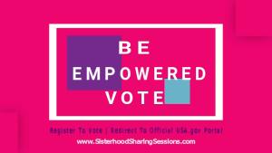 Be Empowered Vote