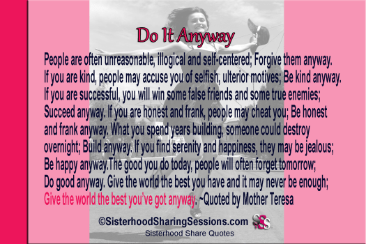 Sisterhood Share Quotes | Do It Anyway