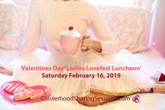 Valentines Day Ladies Lovefest Luncheon