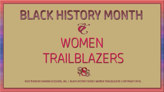Black History Month-Women Trailblazers