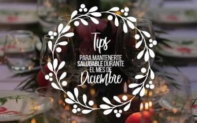 Tips para mantenerte saludable durante el mes de diciembre