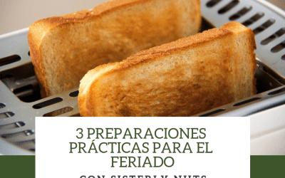 3 PREPARACIONES PRÁCTICAS PARA EL FERIADO CON SISTERLY NUTS