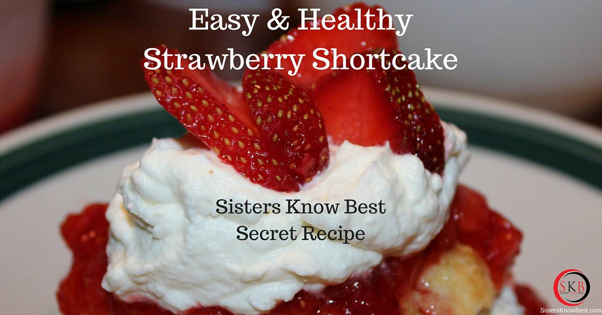 Healthy Strawberry Shortcake Recipe