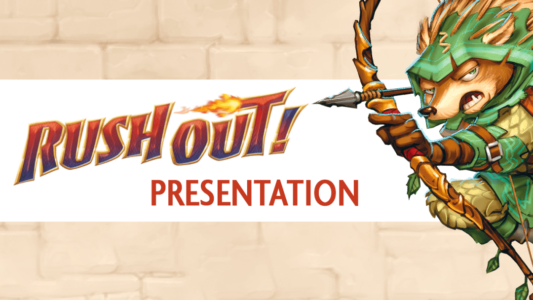 Rush Out! - Presentation