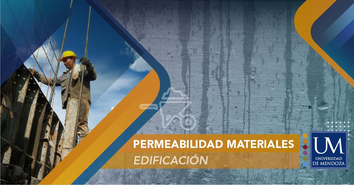 PERMEABILIDAD DE LOS MATERIALES EN LA EDIFICACIÓN