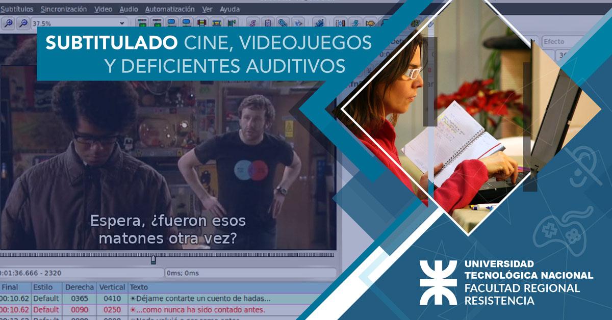 Subtitulado para Cine, Videojuegos y Deficientes Auditivos