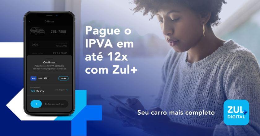 banner pague o ipva do seu carro em até 12x com o Zul+