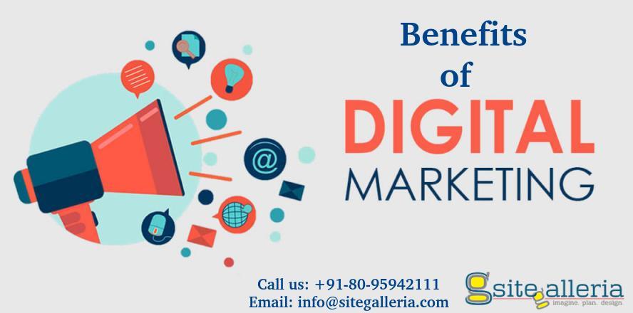 Benefits of Digital Marketing | Digital Advertising | Site Galleria