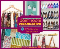 Dorm Room Organization: 12 DIY Projects & Storage Ideas