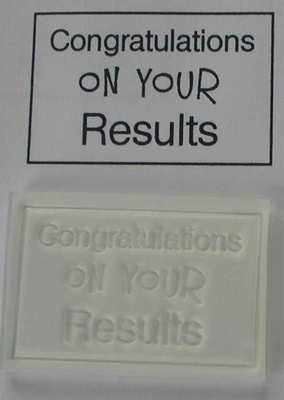 Congratulations on your results, rubber stamp