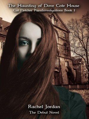The Haunting of Dove Cote House COVER