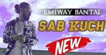 Sab%20Kuch%20New%20Mp3%20Song%20Emiway%20Bantai
