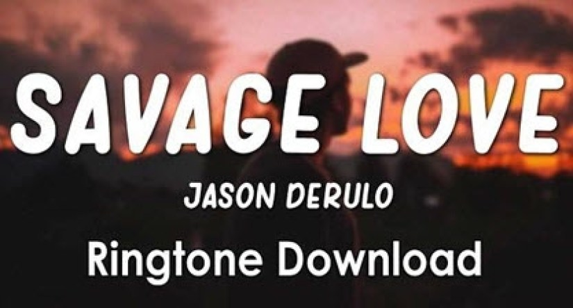 Jason%20Derulo%20Savage%20Love%20Song%202020%20Ringtone%20Download