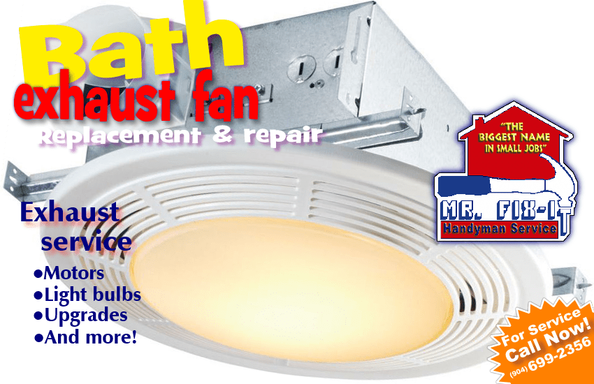 Bath Exhaust Fan Replacement And Repair Mr Fix It Handyman Service Of Jacksonville