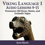 Pronounce Old Norse, Runes and Icelandic Sagas
