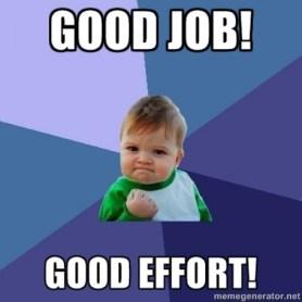 good-job-good-effort-kid-e1339021157881-1rjkhfi