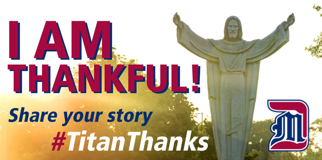 Tell us why you're thankful for Detroit Mercy (you could win a prize!)
