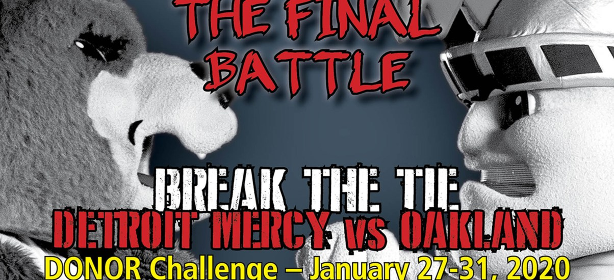Help Detroit Mercy break the tie against Oakland during Donor Challenge Jan. 27-31
