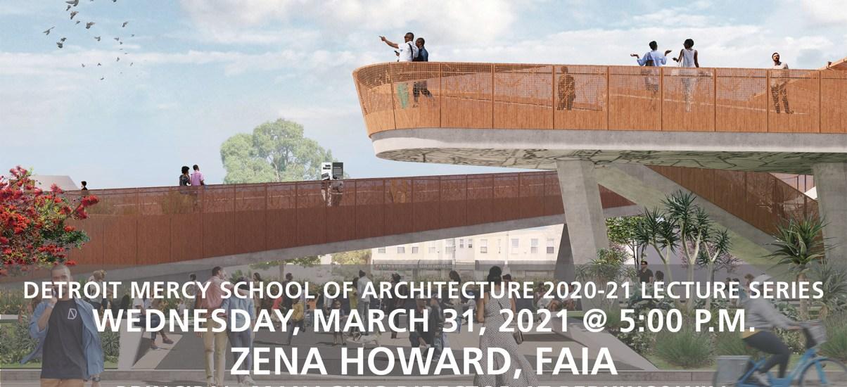 Architecture Lecture: Zena Howard, FAIA