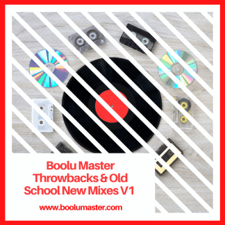 throwbacks and old school v1 mixes boolumaster