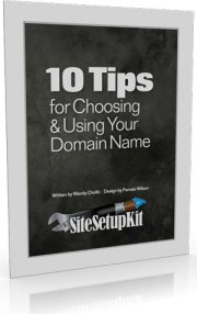 Free Report: 10 Tips for Choosing & Using Your Domain Name