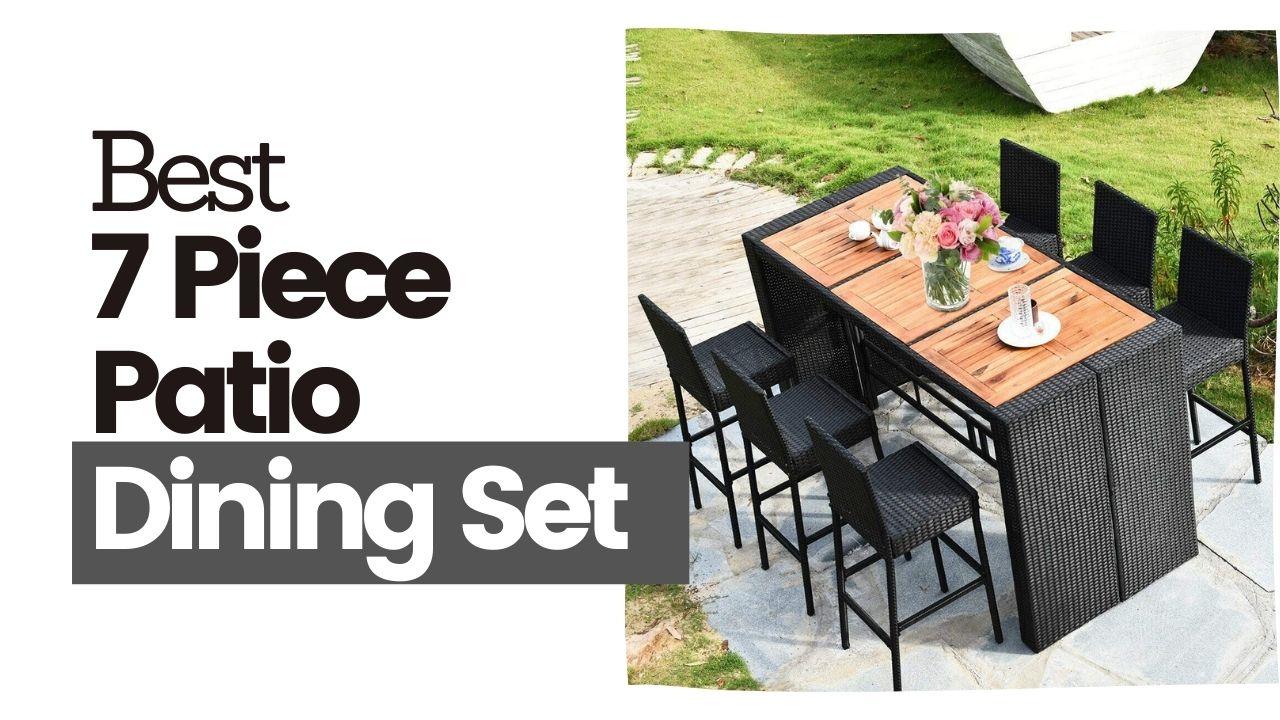 The Best 7 Piece Patio Dining Set
