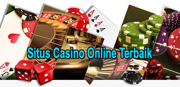 Situs Tempat Bermain Judi Casino Online Terbaik di Indonesia