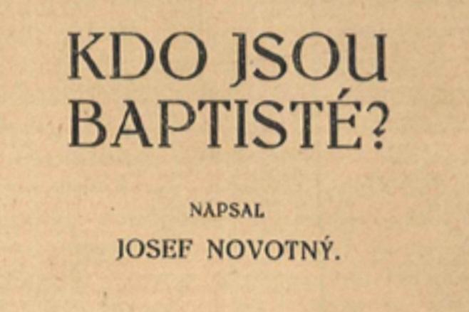 Josef Novotný: Kdo jsou baptisté? 1922