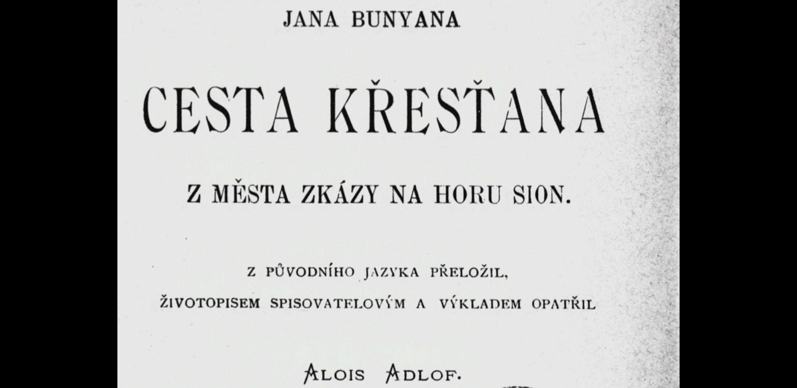 Cesta křesťana z města zkázy na horu Sion, vydání z r. 1900