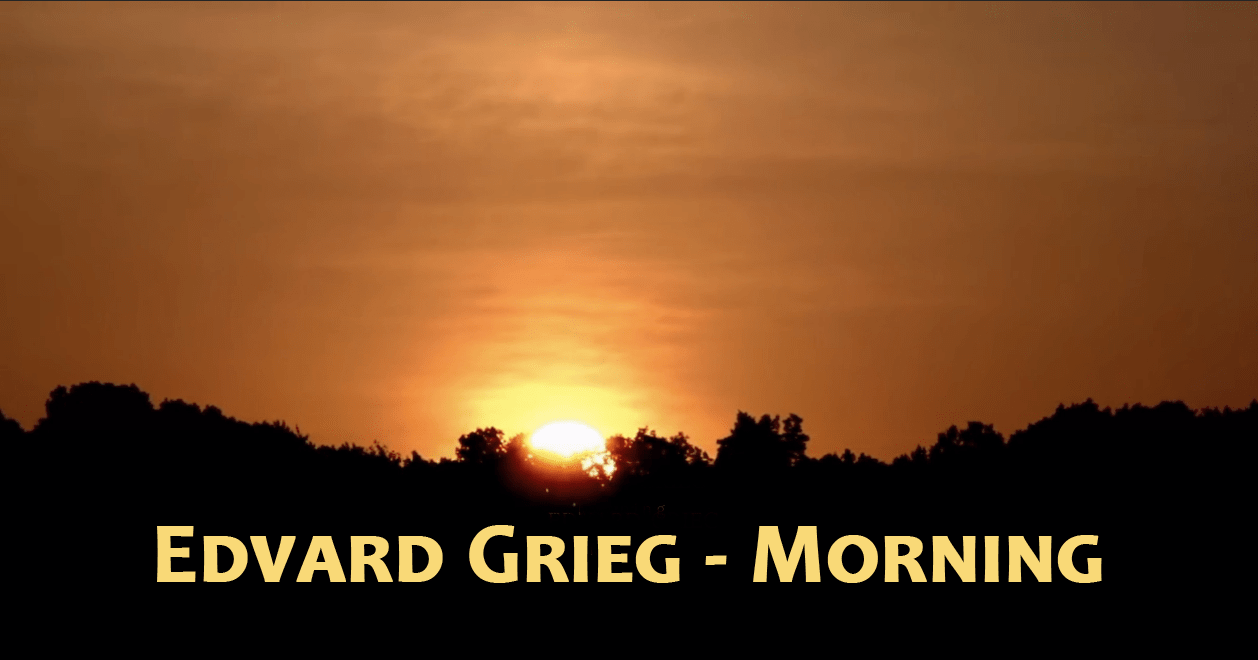 TV Hudba: 22. Morning – Edvard Grief