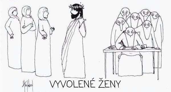 Kreslený vtip: 4. Vyvolené ženy