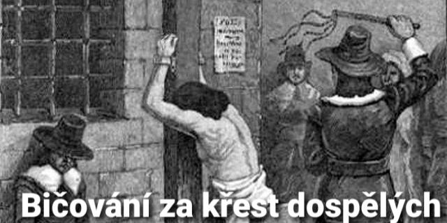 Střípky z historie: 30. Bičování za křest věřících 1651 v Americe