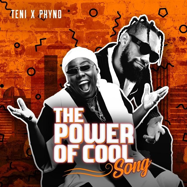 Power Of Cool by Teni & Phyno Mp3 Download