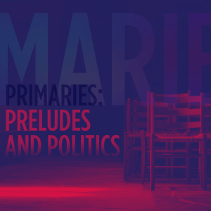 Issue.01: Primaries: Preludes and Politics