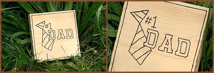 Father's Day Gift - Wood-burned Plaque (free printable!)