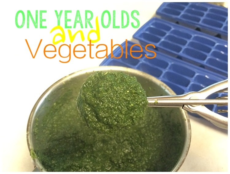 One Year Olds and Vegetables