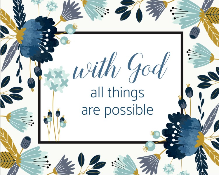 free Printable 8x10 with god all things are possible
