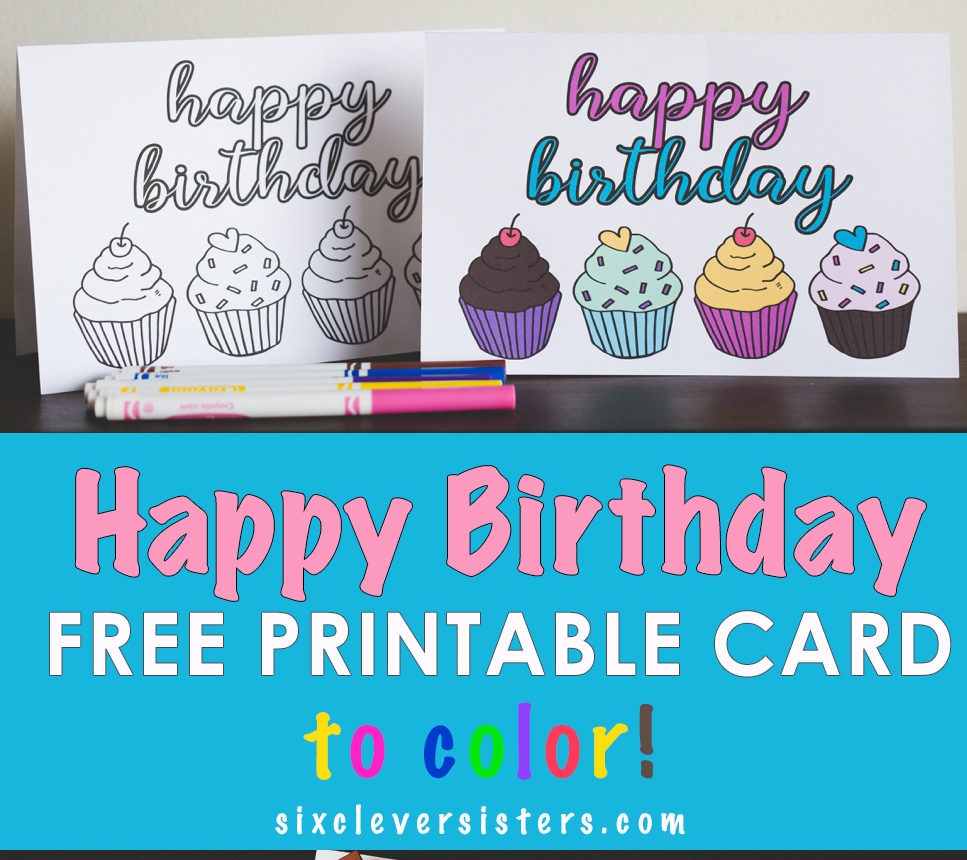 FREE Printable Birthday Cards To Color - Six Clever Sisters