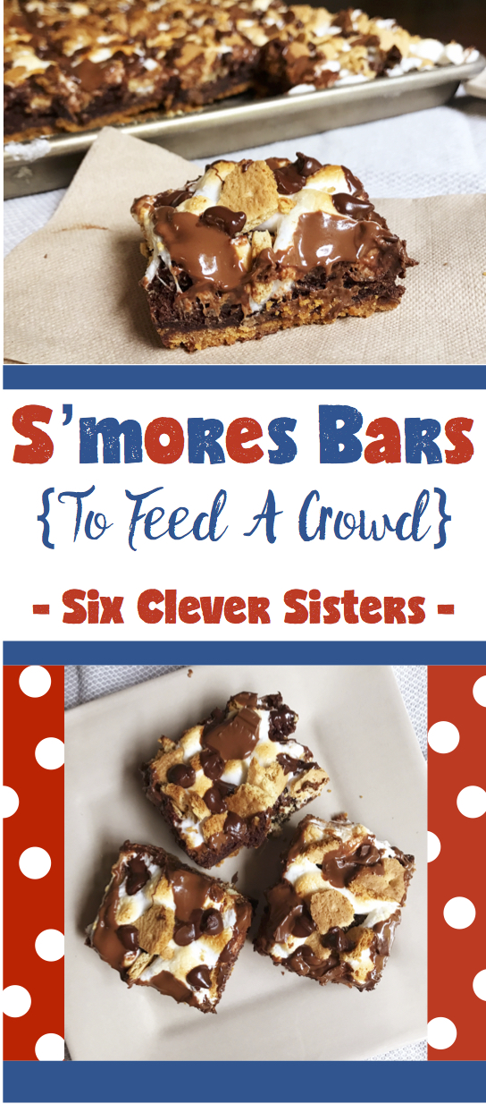 S Mores Bars To Feed A Crowd Six Clever Sisters