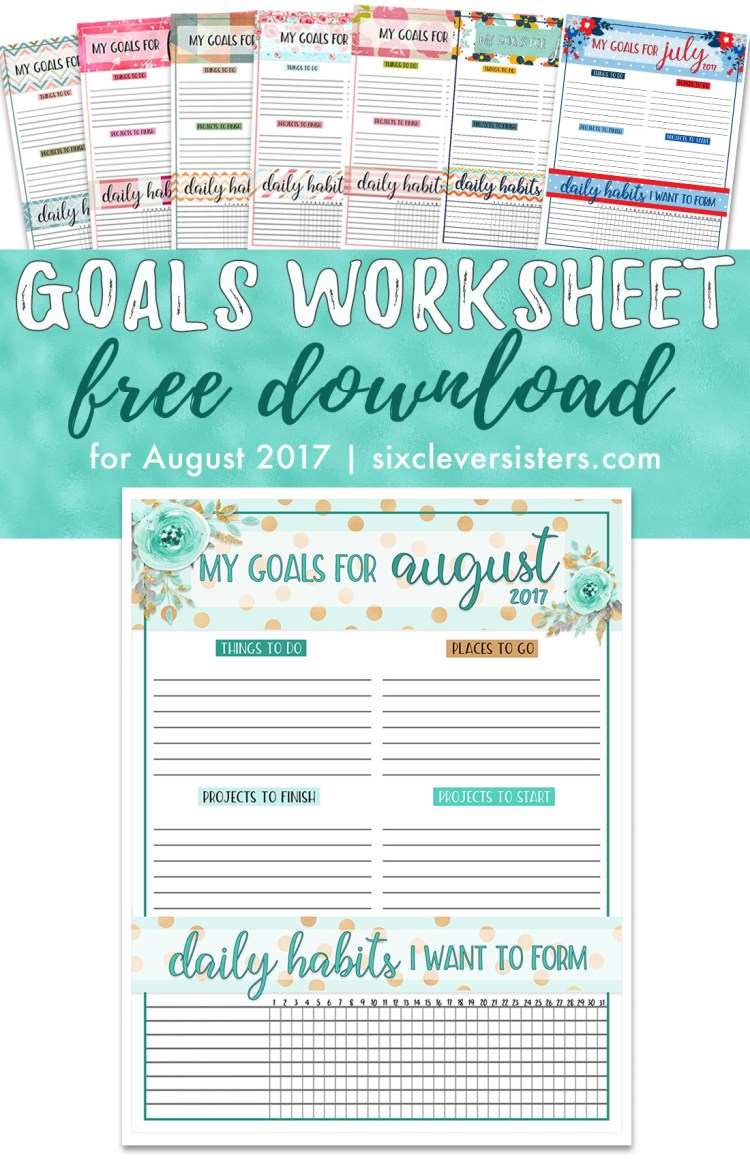Goals Worksheet Free PDF | August 2017 - Six Clever Sisters