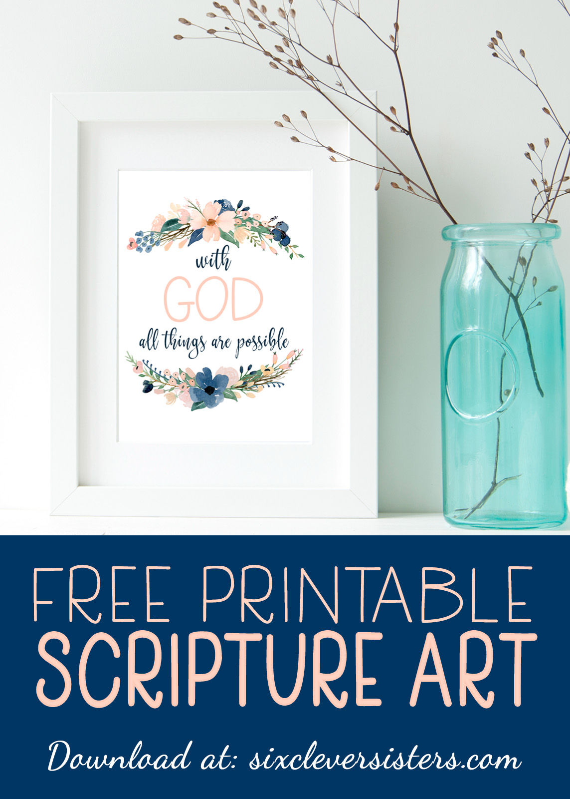 image regarding Free Printable Scripture Verses referred to as No cost Printable Scripture Artwork: With God - 6 Wise Sisters