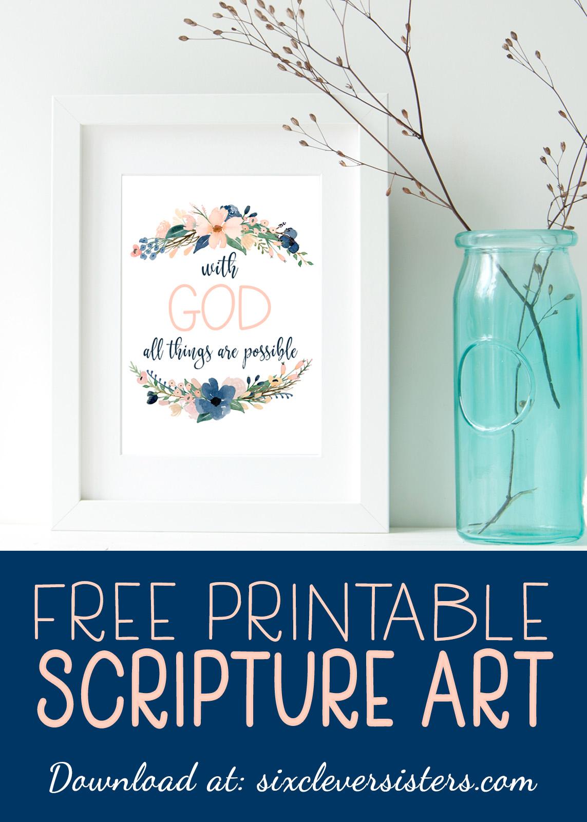 picture regarding Free Printable Scripture Art known as Cost-free Printable Scripture Artwork: With God - 6 Intelligent Sisters