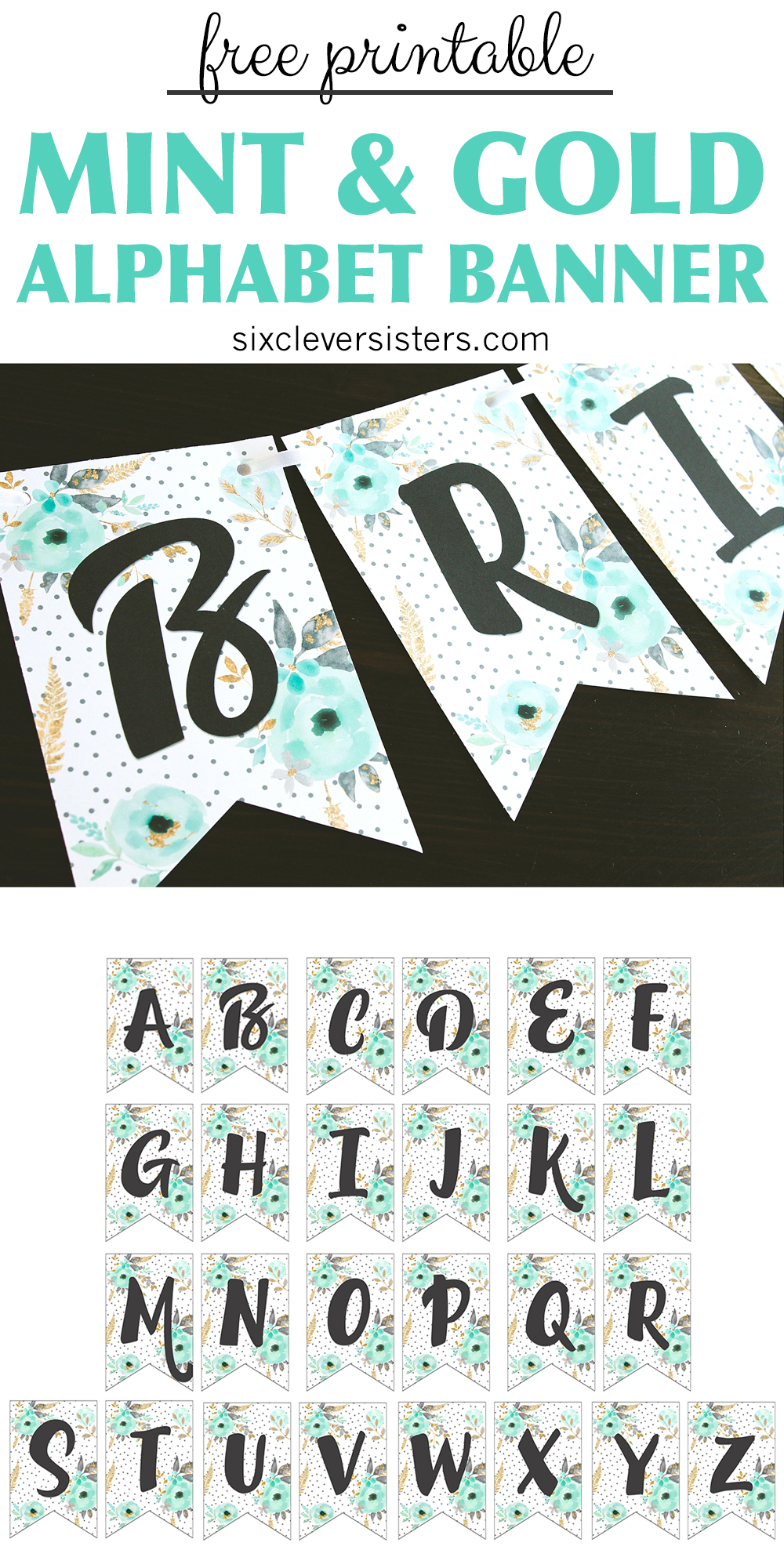 Free Printable Alphabet Banner Mint And Gold | Free Printable Letters For  Banners | Free Printable
